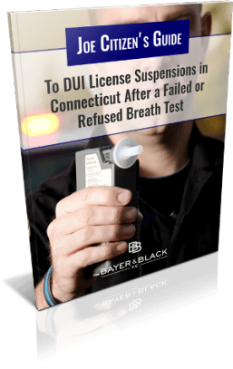 Joe Citizen's Guide to DUI License Suspensions in Connecticut After a Failed or Refused Breath Test
