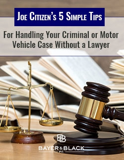 Request Our Free Guide to Handling a Minor Criminal Charge Without a Lawyer